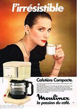 PUBLICITE ADVERTISING 055 1983  MOULINEX  cafetière  éléctrique COMPACTE