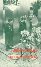 INDIË-VETERAAN BEN JE LEVENSLANG - Ant. B. de Graaff