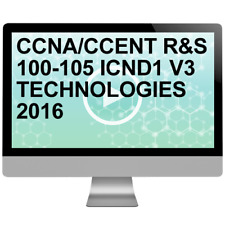 CCNA CCENT R&S 100-105 ICND1 V3 TECHNOLOGIES 2016 Video Training Course