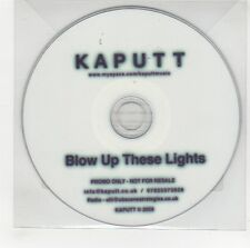 (GG607) Kaputt, Blow Up These Lights - 2009 DJ CD