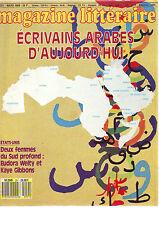 Le Magazine Littéraire N° 251 - mars 1988 / ecrivains arabes d'aujourd'hui