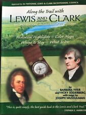 Along the Trail with Lewis and Clark, Second Edition By Fifer & Soderberg