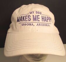 My Dog Makes Me Happy Hat Cap  Sedona Arizona USA Embroidery New
