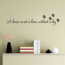 House Home Without A Dog Art Decal Wall Quote Inspiration Bedroom Sticker Decor