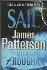 """JAMES PATTERSON  (and Howard Roughan) - """"SAIL"""" - 1st UK HB Edn - CENTURY (2008)"""