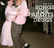 HAMMELL ON TRIAL Songs for Parents Who Enjoy Drugs CD SEALED