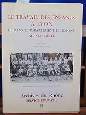 Pansu Le travail des enfants à Lyon et dans le département du Rhone au ...