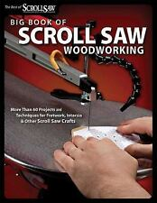 Big Book of Scroll Saw Projects and Techniques by Scroll Saw Woodworking and...