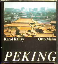 Karol KALLAY. Peking. VEB F.A. Brockhaus Verlag, 1989. E.O.