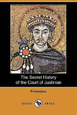 The Secret History of the Court of Justinian (Dodo Press) (Paperback or Softback