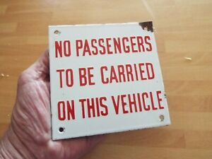 Old Enamel Sign No Passengers to be Carried on this Vehicle Badge Truck Lorry