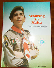 Rare - SCOUTING IN MALTA an Illustrated History by J.A.Mizzi. SIGNED 1989 1st PB