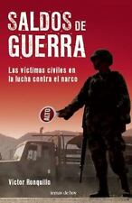 Saldos de Guerra, las victimas civiles en la lucha contra el narco (Sp-ExLibrary