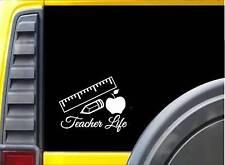 Teacher Life K685 6 inch Sticker teaching decal