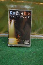 ** ANCIENNE K7 AUDIO CASSETTE CLAUDE NOUGARO BLEU BLANC BLUES CD DISQUE VINYLE