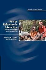 Person Reference in Interaction: Linguistic, Cultural and Social Perspectives (P