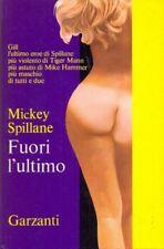 FUORI L'ULTIMO MICKEY SPILLANE GARZANTI ED. GIALLO D33