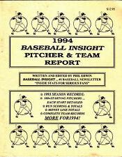 1994 BASEBALL INSIGHT PITCHER & TEAM REPORT