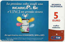 TIM RICARICA + VINCI CONCORSO TIM 5 EURO USATA