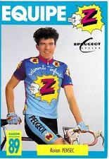 CYCLISME carte cycliste RONAN PENSEC équipe Z  peugeot 1989