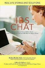 IBS Chat : Real Life Stories and Solutions by Jeffrey Roberts and Barbara...