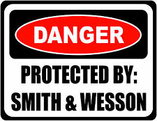 Warning Danger Protected By Smith & Wesson - Large - Set Of 2