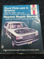 Ford Pickup And Bronco 1980 Through 1996 Haynes Repair Manual