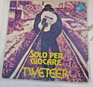 """TWETEER """"SOLO PER GIOCARE/CINGUETTIO"""" 1978 SEA MUSICA  040 - ULTRARARE OBSCURE"""