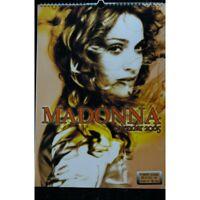 MADONNA CALENDAR CALENDRIER 2005 PUBLISHED BY DREAM INTERNATIONAL UK INDEPENDANT