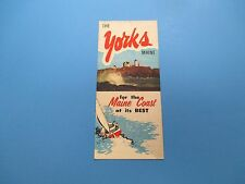Vintage Travel Brochure, The Yorks Maine, Maine Coast at its Best, S282