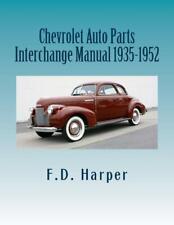 New Listing Chevrolet Auto Parts Interchange Manual 1935 1952 Identify Original Partsnew Fits 1938 Chevrolet