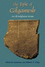 An Old Babylonian Version: By Morris Jastrow, Albert T Clay