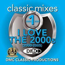 DMC Classic Mixes - I Love The 2000s Megamix Vol 1 Mixed Music CD