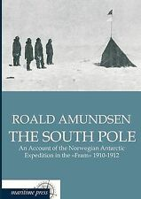 The South Pole: An Account of the Norwegian Antarctic Expedition in the Fram 191