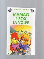 maomao e fox la volpe  - i rosicchia favole-La spiga-bambini 4-6 anni