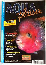 Aqua Plaisir Magazine n°25 - Récif et les poissons/ Coller son aquarium/ Synspil