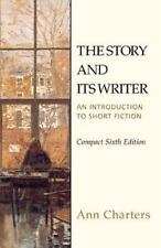 The Story and Its Writer: An Introduction to Short Fiction, Compact Si-ExLibrary