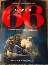 CHAPTER 66 - REVELATION OF JESUS CHRIST SIMPLY EXPLAINED by DR GEORGE WESTLAKE