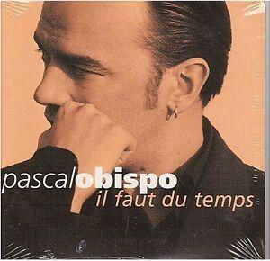 PASCAL OBISPO il faut du temps CD SINGLE neuf
