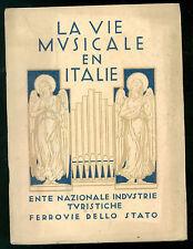 ENTE NAZIONALE INDUSTRIE FERROVIE DELlO STATO LA VIE MUSICALE EN ITALIE ANNI '30