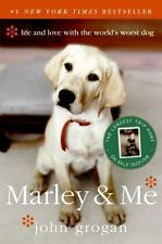Marley and Me : Life and Love with the World's Worst Dog by John Grogan (2008, P