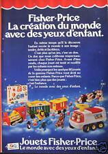 PUBLICITÉ 1980 JOUETS FISHER PRICE LE MONDE AVEC DES YEUX D'ENFANTS