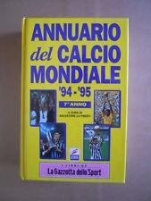 ANNUARIO del Calcio Mondiale 1994-95 - Year Book World soccer ed. Gazzetta[G414]