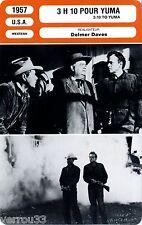 Fiche Cinéma. Movie Card. 3H10 pour Yuma/3:10 to Yuma (USA) 1957 Delmer Daves