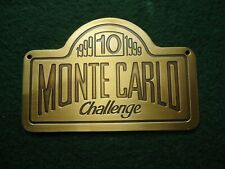 Monte Carlo Challenge classic rally 1999, commemorative brass plate.100mmx65mm