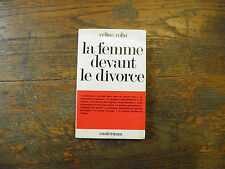 La femme devant le divorce /Céline Rolin Avec dédicace de l'auteur