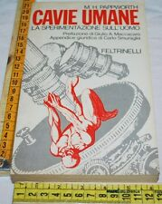 PAPPWORTH - CAVIE UMANE sperimentazione sull'uomo - Feltrinelli - libri usati