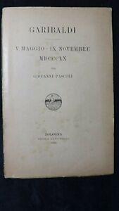 Pascoli: Garibaldi V maggio IX novembre MDCCLX Zanichelli, 1911