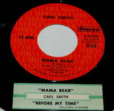 Carl Smith 45 Mama Bear / Before My Time  w/ts