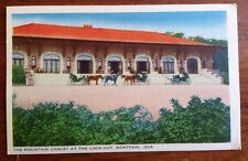 Vintage Postcard: The Mountain Chalet at the look-Out, Montreal, Que.